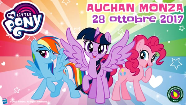 My Little Pony al Centro Commerciale Auchan Monza